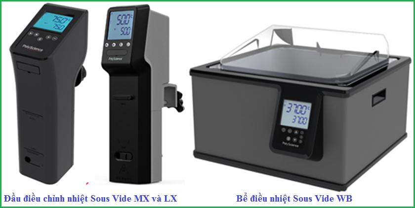 Máy Sous Vide LX, MX và bể điều nhiệt Sous Vide WB hãng PolyScience
