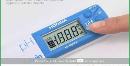Hướng dẫn sử dụng và hiệu chuẩn bút đo pH nước pH 11 hãng Horiba Nhật Bản
