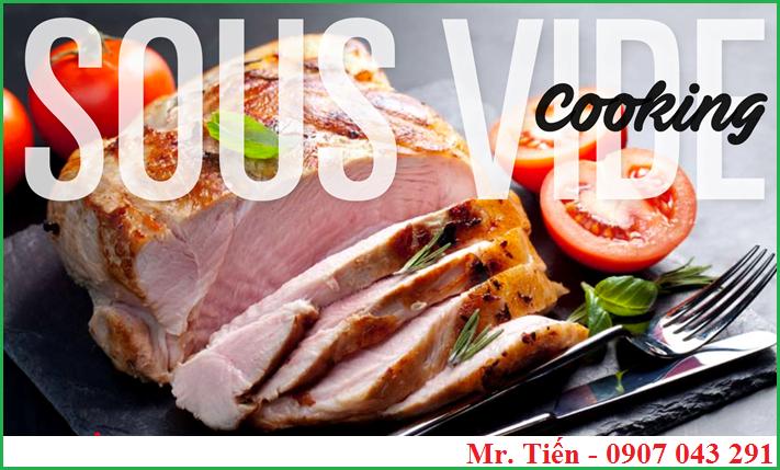 Nấu ăn ngon bằng phương pháp Sous Vide Cooking