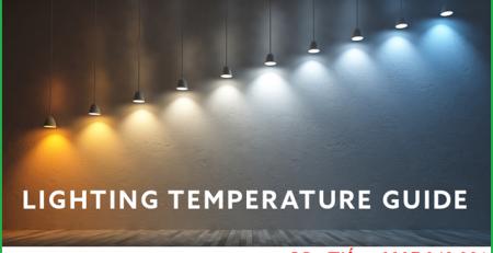 Tìm hiểu về nhiệt độ màu của bóng đèn so màu vải hãng Philips