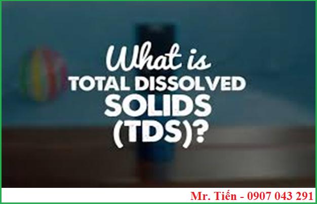 Tổng chất rắn hòa tan Total Dissolved Solids TDS là cái gì?